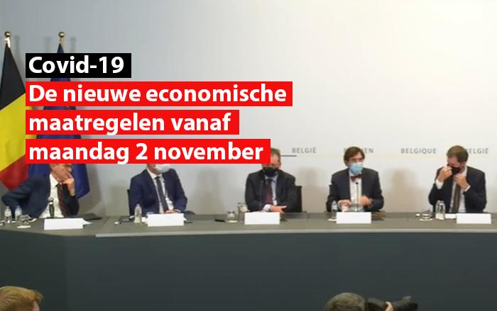 Covid-19 - De nieuwe economische maatregelen vanaf maandag 2 november