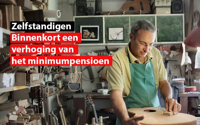 binnenkort een verhoging van het minimumpensioen voor zelfstandigen