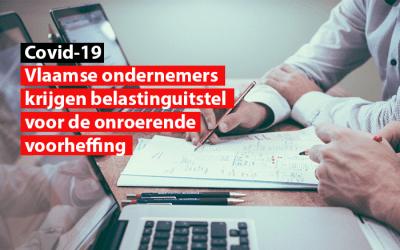 Covid-19 : Vlaamse ondernemers krijgen belastinguitstel voor de onroerende voorheffing.