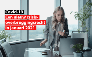 nieuw crisis overbruggingsrecht in januari 2021