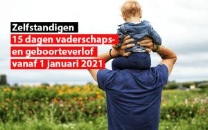 zelfstandigen 15 dagen vaderschaps geboorteverlof vanaf 1 januari