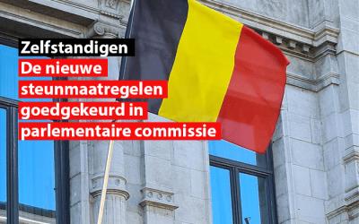 De nieuwe steunmaatregelen voor zelfstandigen goedgekeurd in parlementaire commissie