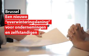 """Een nieuwe """"overwinteringslening"""" voor Brusselse ondernemingen en zelfstandigen"""