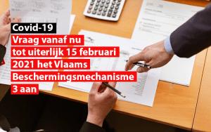 Vraag vanaf nu tot uiterlijk 15 februari 2021 het vlaams beschermingsmechanisme 3 aan