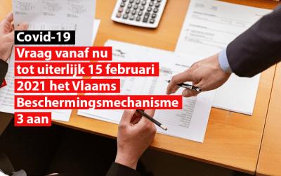 Covid-19 : Vraag vanaf nu tot uiterlijk 15 februari 2021 het Vlaams Beschermingsmechanisme 3 aan