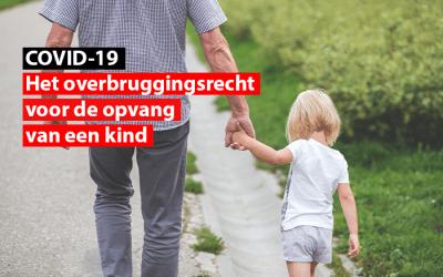 Het crisis-overbruggingsrecht voor de opvang van een kind wordt deze week toegepast