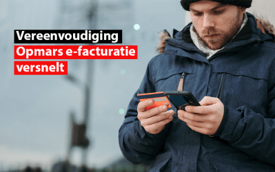 Vereenvoudiging : opmars e-facturatie versnelt