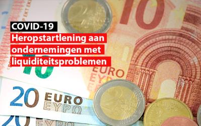 Covid-19 : heropstartlening aan ondernemingen met liquiditeitsproblemen